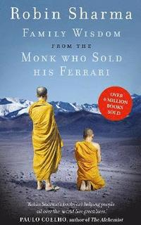 Family Wisdom from the Monk Who Sold His Ferrari (ljudbok)