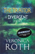 Traitor: A Divergent Story