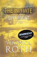 Initiate: A Divergent Story