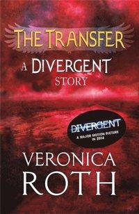 Transfer: A Divergent Story (e-bok)