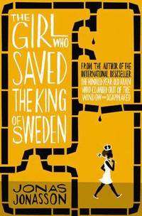 The Girl Who Saved the King of Sweden (ljudbok)