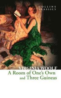 A Room of One's Own and Three Guineas (e-bok)