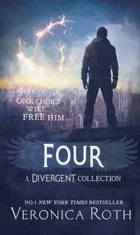 Four: A Divergent Collection (inbunden)