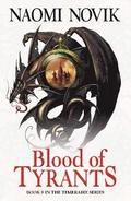 The Temeraire Series (8) - Blood of Tyrants