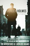 Sherlock Holmes Collection: The Adventures of Sherlock Holmes; The Hound of the Baskervilles; The Return of Sherlock Holmes (epub edition)