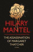The Assassination of Margaret Thatcher (inbunden)