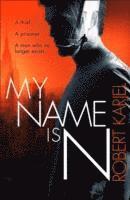 My Name is N (inbunden)