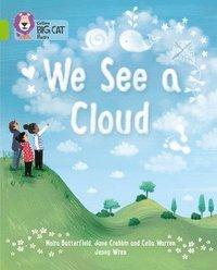 We See A Cloud: Lime/Band 11 (h�ftad)