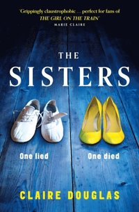 Sisters: A gripping psychological suspense