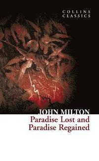 Paradise Lost and Paradise Regained (h�ftad)