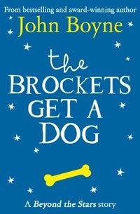 Brockets Get a Dog: Beyond the Stars (e-bok)