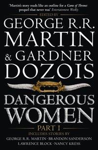 Dangerous Women Part 1 (e-bok)