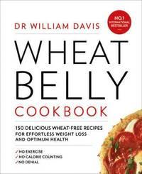 Wheat Belly Cookbook (inbunden)