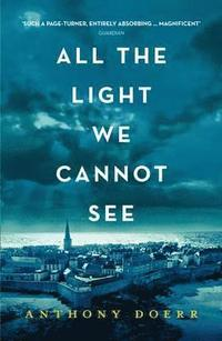 All the Light We Cannot See (h�ftad)