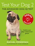 Test Your Dog 2: Genius Edition: Confirm your dog's undiscovered genius!