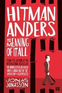 Hitman Anders and the Meaning of it All (ljudbok)