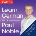 Learn German with Paul Noble - Complete Course: German made easy with your personal language coach