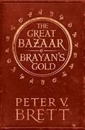 The Great Bazaar and Brayan's Gold