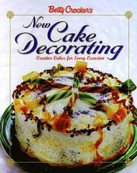 Betty Crocker's New Cake Decorating (inbunden)