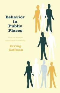 Behaviour in Public Places (h�ftad)