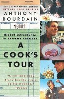 A Cook's Tour: Global Adventures in Extreme Cuisines (h�ftad)