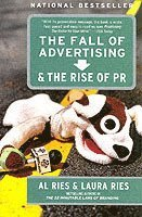 The Fall of Advertising and the Rise of PR (inbunden)