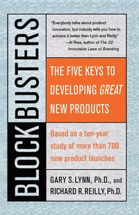 Blockbusters: The Five Keys to Developing Great New Products (h�ftad)