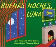 Buenas Noches, Luna = Goodnight, Moon (inbunden)