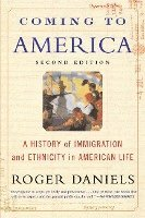 Coming to America (Second Edition): A History of Immigration and Ethnicity in American Life (h�ftad)