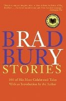 Bradbury Stories: 100 of His Most Celebrated Tales (h�ftad)