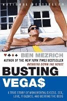 Busting Vegas: A True Story of Monumental Excess, Sex, Love, Violence, and Beating the Odds (häftad)