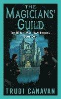 The Magicians' Guild: The Black Magician Trilogy Book 1 (inbunden)