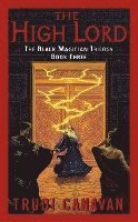 The High Lord: The Black Magician Trilogy Book 3 (pocket)