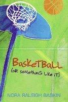 Basketball (or Something Like It) (pocket)
