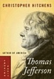 Thomas Jefferson: Author of America (inbunden)