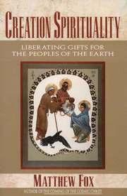 Creation Spirituality (h�ftad)