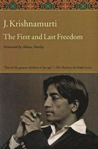 The First and Last Freedom (h�ftad)
