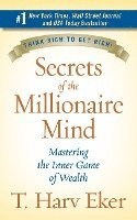 Secrets of the Millionaire Mind: Mastering the Inner Game of Wealth (inbunden)