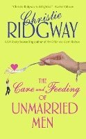 The Care and Feeding of Unmarried Men (pocket)