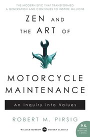Zen and the Art of Motorcycle Maintenance: An Inquiry Into Values (häftad)