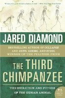 The Third Chimpanzee: The Evolution and Future of the Human Animal (h�ftad)