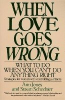 When Love Goes Wrong: What to Do When You Can't Do Anything Right (h�ftad)