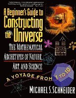 A Beginner's Guide to Constructing the Universe (h�ftad)