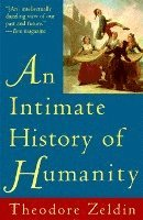 An Intimate History of Humanity (h�ftad)