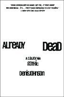 Already Dead: A California Gothic (h�ftad)