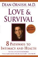 Love and Survival: The Scientific Basis for the Healing Power of Intimacy (inbunden)