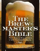 Brewmasters Bible, The (e-bok)