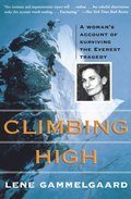 Climbing High: A Woman's Account of Surviving the Everest Tragedy