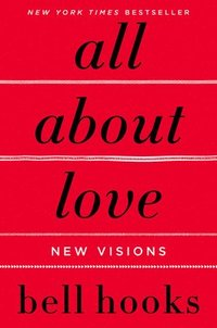 All about Love: New Visions (h�ftad)