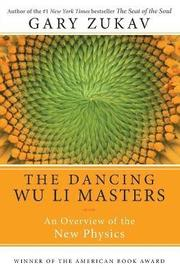 The Dancing Wu Li Masters (h�ftad)